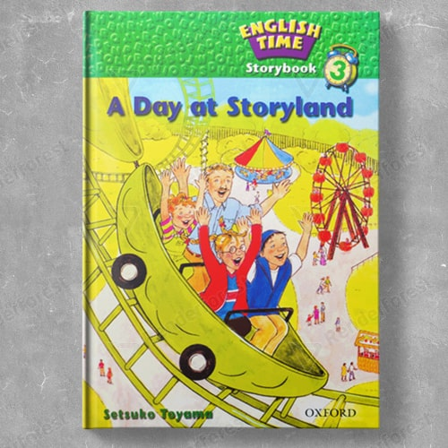 English Time Storybook 3: A Day at Storyland