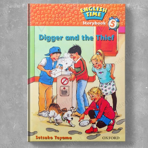 English Time Storybook 5: Digger and the Thief