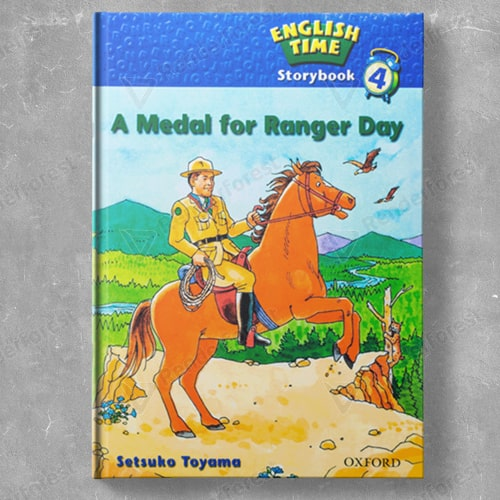 English Time Storybook 4: A Medal for Ranger Day