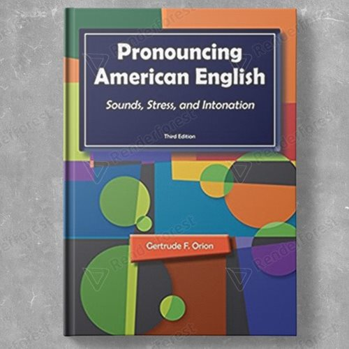 Pronouncing American English 3rd